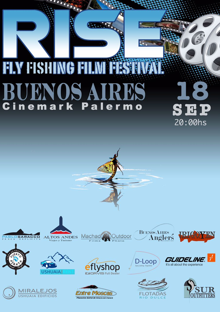 RISE 2017 - Fly Fishing Film Festival - Buenos Aires